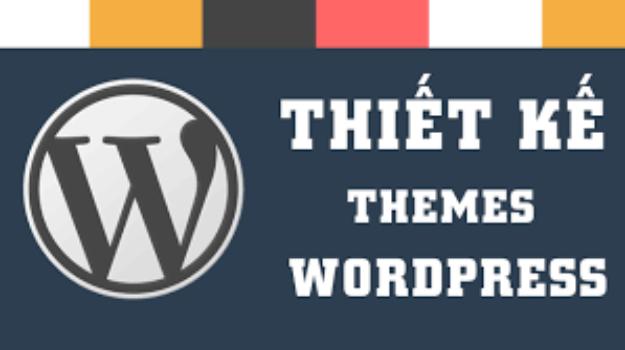Thiết kế theme WordPress chuyên nghiệp theo yêu cầu