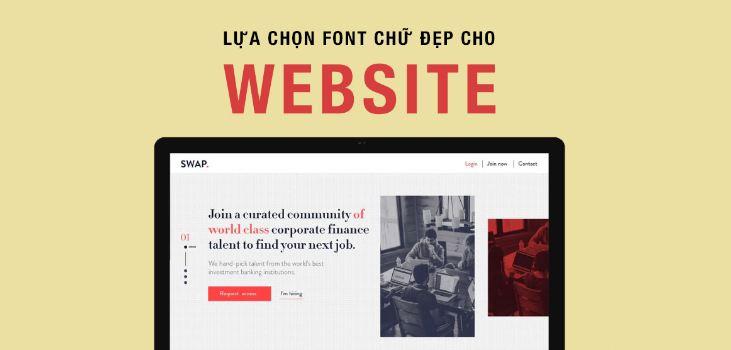 Cách chọn font chữ khi thiết kế website và những font chữ tốt nhất nên dùng